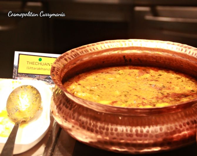 Heard of Thechuani? It is a vegetarian dish from Uttarakhand. Worth a try!
